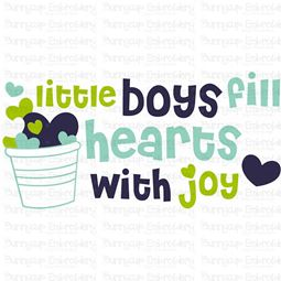 Little Boys Fill Hearts With Joy SVG