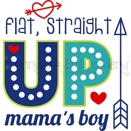 Flat Straight Up Mama's Boy SVG