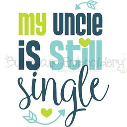 My Uncle Is Till Single SVG
