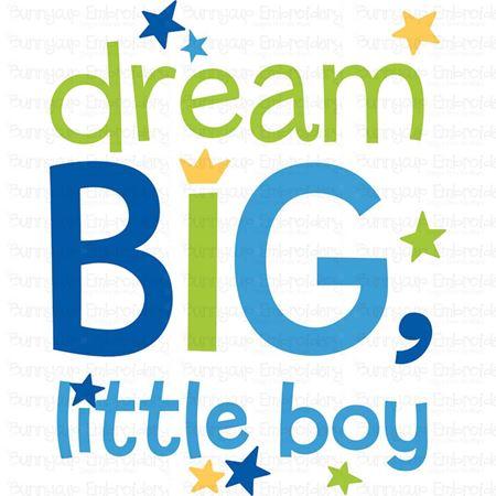 Dream Big Little Boy SVG