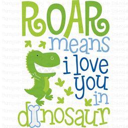 Roar Means I Love You In Dinosaur SVG