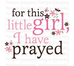 For This Little Girl I Have Prayed SVG