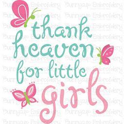 Thank Heaven For Little Girls SVG