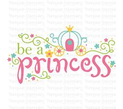 Be A Princess SVG
