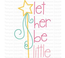 Let Her Be Little SVG