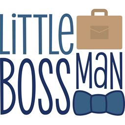 Little Boss Man SVG