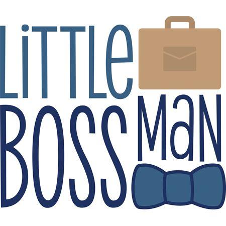Little Boss Man SVG