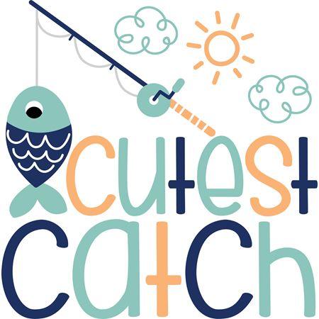 Cutest Catch SVG