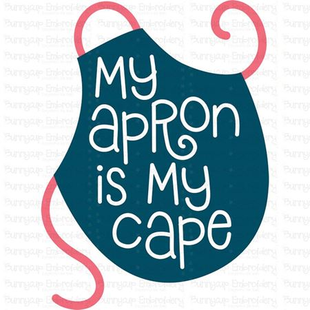 My Apron Is My Cape SVG