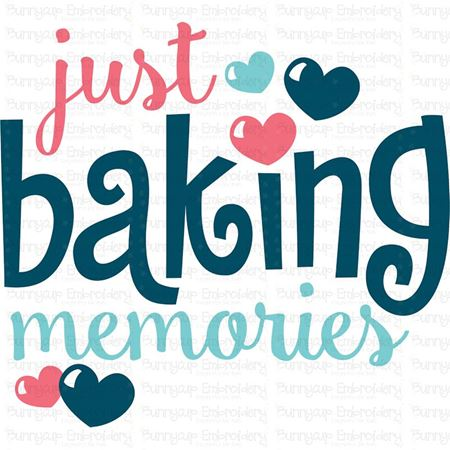 Just Baking Memories SVG
