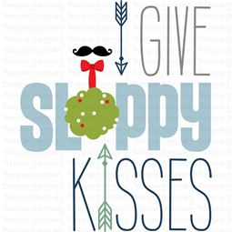 I Give Sloppy Kisses SVG