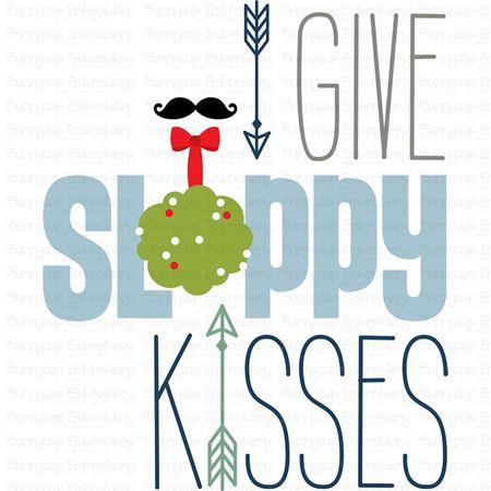 I Give Sloppy Kisses SVG