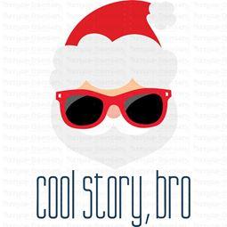 Santa Cool Story Bro SVG