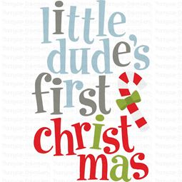 Little Dudes First Christmas SVG
