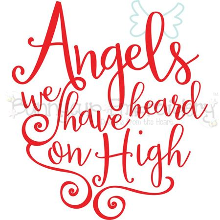 Angels We Have Heard On High SVG
