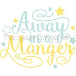 Away In A Manger SVG