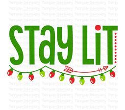 Stay Lit SVG