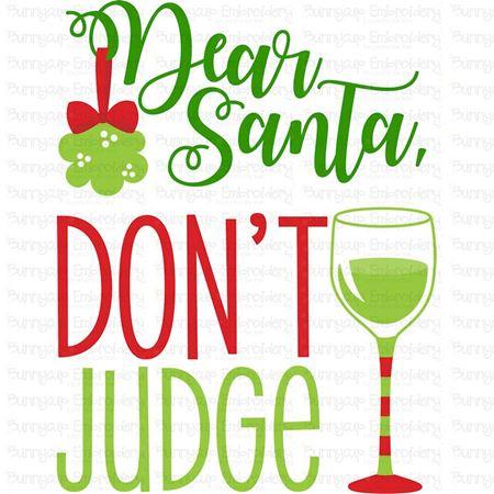 Dear Santa Don't Judge SVG