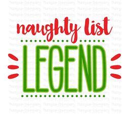Naughty List Legend SVG