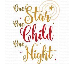 One Star One Child One Night SVG