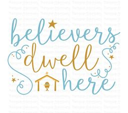 Believers Dwell Here SVG