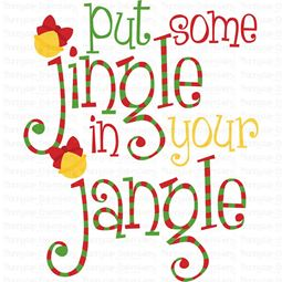 Put Some Jingle In Your Jangle SVG