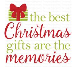 The Best Christmas Gifts Are The Memories SVG
