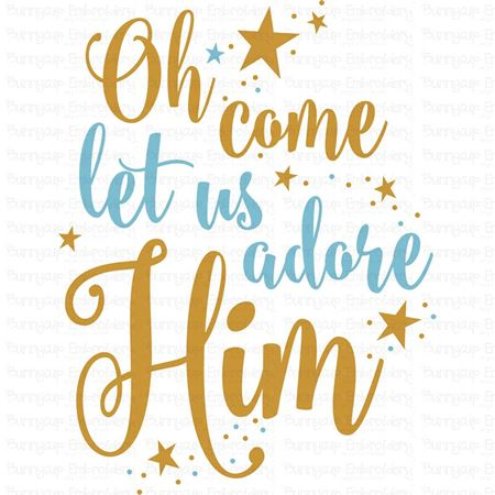 Oh Come Let Us Adore Him SVG