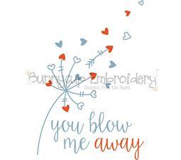 You Blow Me Away Dandelion SVG