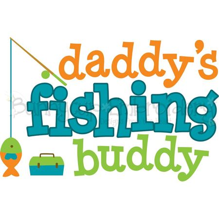 Download Daddy S Fishing Buddy Svg Bunnycup Svg