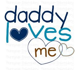 Daddy Loves Me SVG