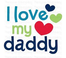 I Love My Daddy SVG