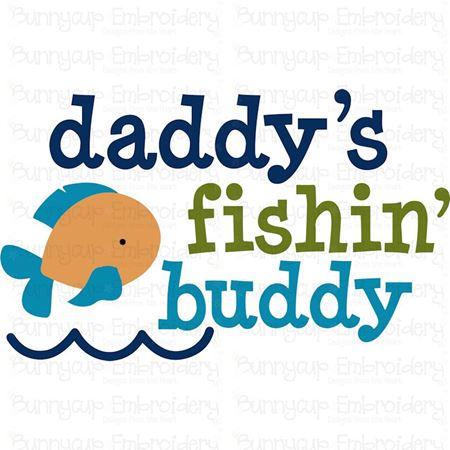 Daddys Fishing Buddy Svg Bunnycup Svg
