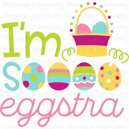 I'm So Eggstra SVG