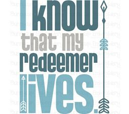 I Know That My Redeemer Lives SVG