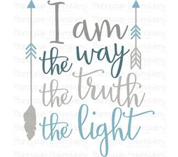 I Am The Way The Truth The Light SVG