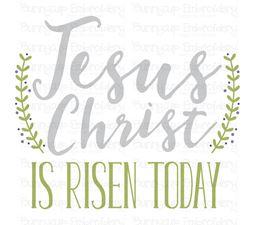 Jesus Christ Is Risen Today SVG