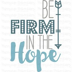Be Firm In The Hope SVG