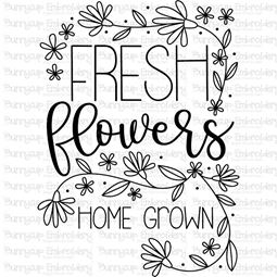 Fresh Flowers Home Grown SVG