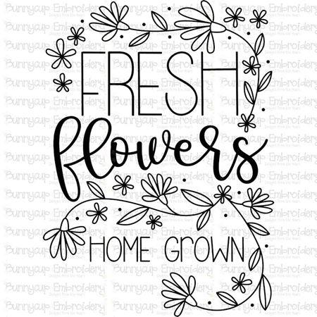 Fresh Flowers Home Grown SVG
