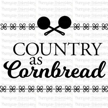 Country As Cornbread SVG