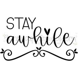 Stay Awhile SVG
