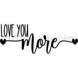 Love You More SVG