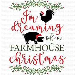 Dreaming Of A Farmhouse Christmas SVG