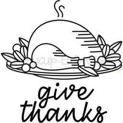 Roast Turkey Give Thanks SVG