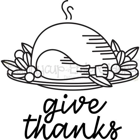 Roast Turkey Give Thanks SVG