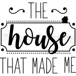 The House That Made Me SVG