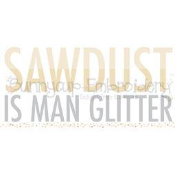 Sawdust Is Man Glitter SVG