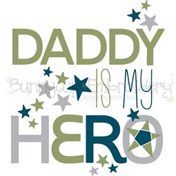 Daddy Is My Hero SVG