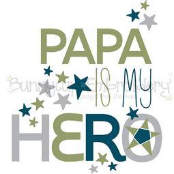 Papa Is My Hero SVG